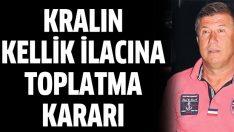 Tanju Çolak'ın kellik ilacı toplatıldı