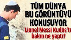 Lionel Messi Kudüs'te gözyaşlarını tutamadı