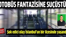 Otobüste cinsel fantezi