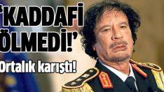 Kaddafi ölmedi haberi ortalığı karıştırdı