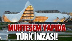 Muhteşem yapıda Türk imzası