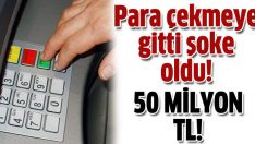 Hesabına 50 milyon TL yatmış!