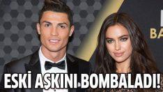 Irina Shayk'tan Ronaldo için skandal sözleri