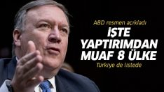 ABD Dışişleri Bakanı açıkladı: Türkiye, İran yaptırımlarından muaf tutuldu