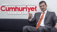 Demirtaş ve Kavala'yı eleştiren Cumhuriyet yazarına linç!