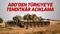 ABD'den Türkiye'ye Suriye tehtidi: Suriye'nin kuzeyine bir operasyon yaparsa, sonuçları yıkıcı olur
