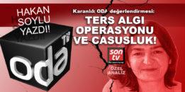 Karanlık ODA değerlendirmesi: Ters algı operasyonu ve casusluk!