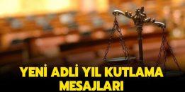 Yargı camiası ve siyasilerden yeni adli yıl mesajları